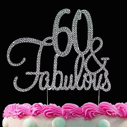 Print - Silver 60 /& Fabulous Cake Topper 60th Birthday Decoration