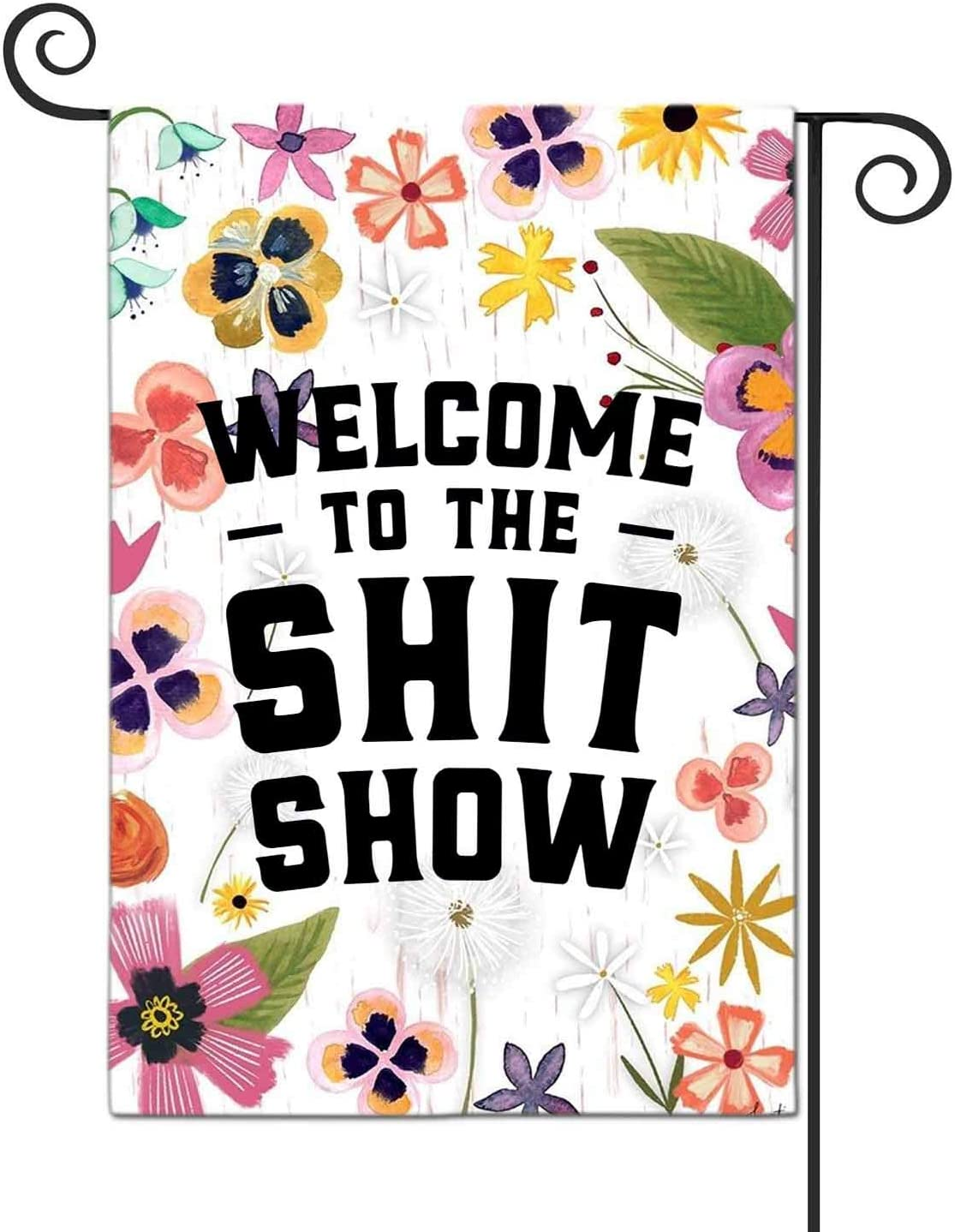 FANDEER Welcome to The Shit Show Garden Flags Decorative Outdoor Flags Simple and Light 12 X 18 Inches Double Sided