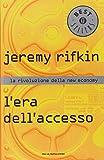 L'era dell'accesso. La rivoluzione della new economy