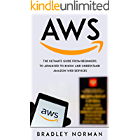 AWS : The Ultimate Guide From Beginners To Advanced To Know And Understand Amazon Web Services (English Edition)