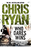 Who Dares Wins: SAS Military Thriller