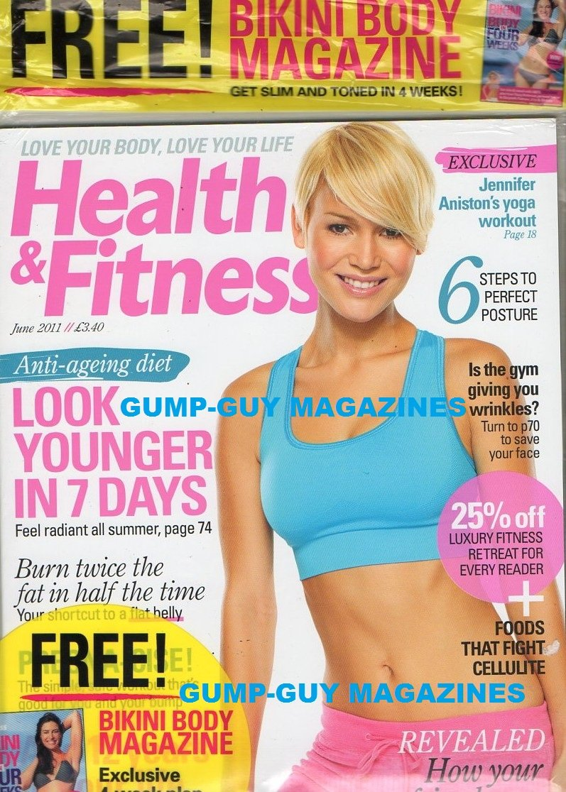 Download Health & Fitness UK Magazine June 2011 Plus Bonus Magazine: Bikini Body In Four Weeks EXCLUSIVE: JENNIFER ANISTON'S YOGA WORKOUT Look Younger In 7 Days FOODS THAT FIGHT CELLULITE Perfect Posture PDF