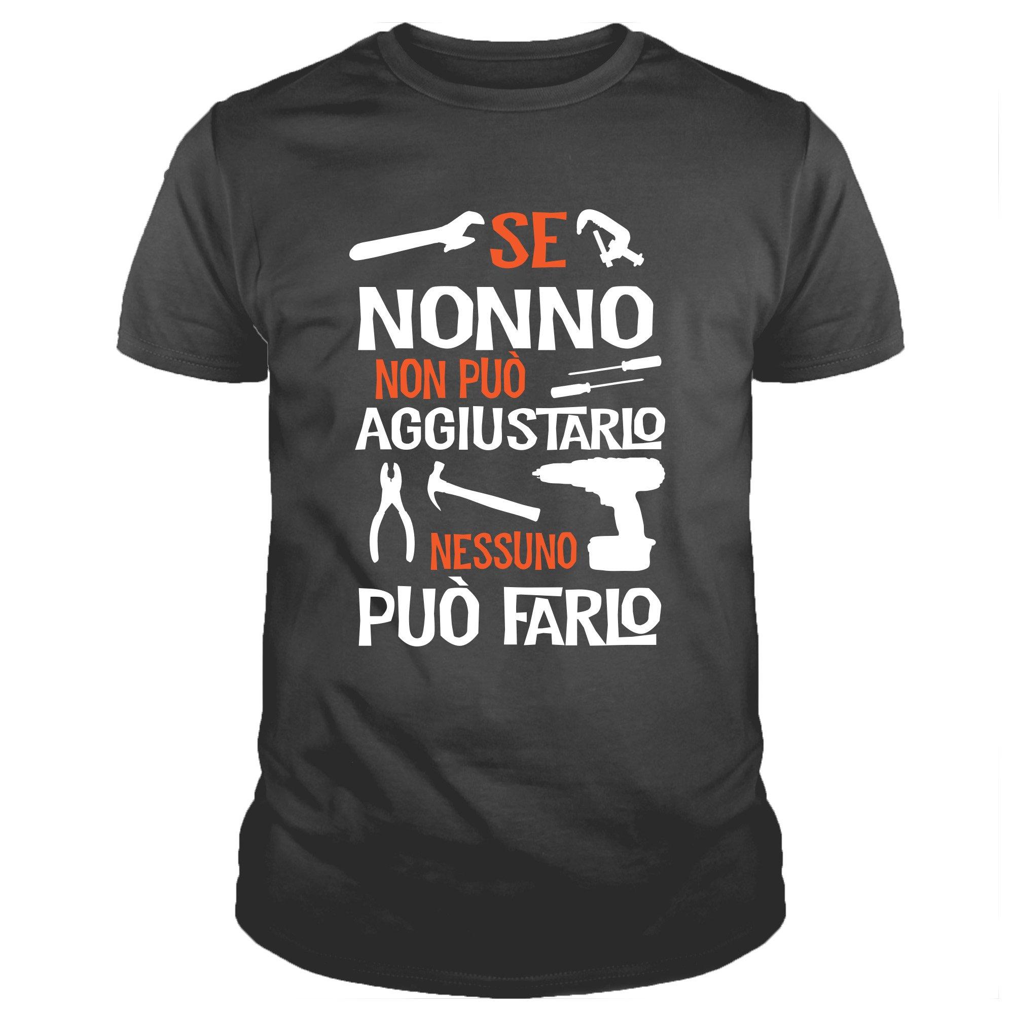 3e4c820b8694 IDEAMAGLIETTA Maglietta Nonno con Grafica Divertente   Se Nonno Non può  aggiustarlo Nessuno può Farlo Idea