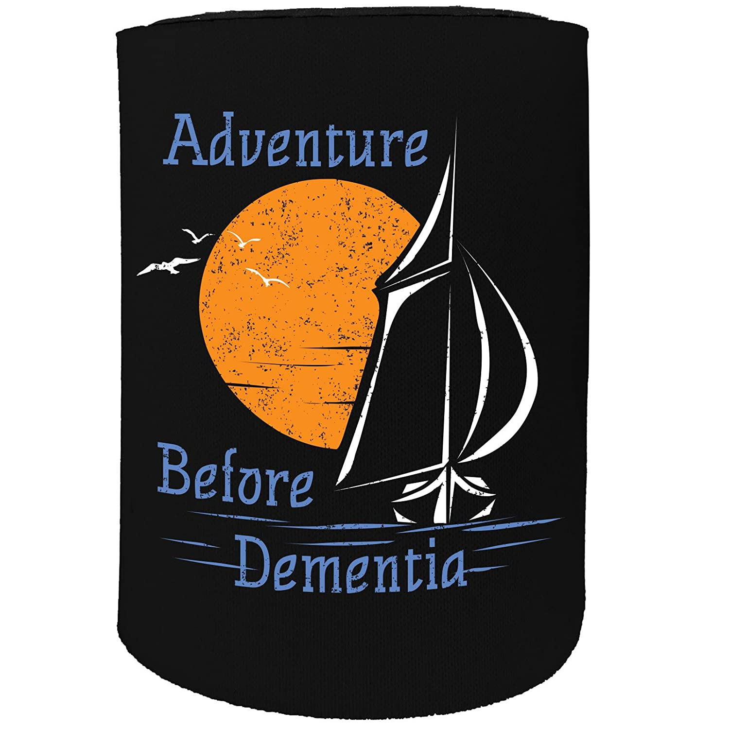 123t Stubby Holder - Sail Adventure Before Dementia Sailing Boat - Funny Novelty Birthday Gift Joke Beer Can Bottle Coolie Koozie Stubbie