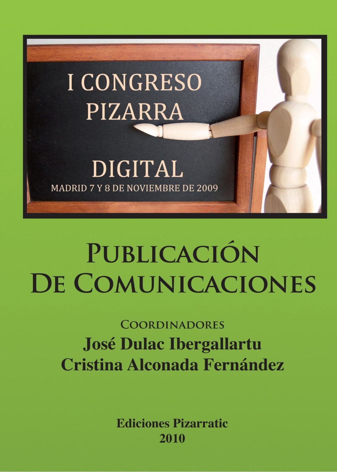 I Congreso Pizarra Digital (Spanish Edition): José Dulac ...