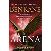 The Arena (A gripping short story in the bestselling Eagles of Rome series) (English Edition)