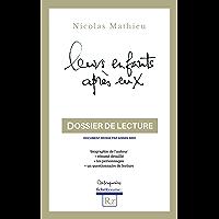 Leurs enfants après eux, Nicolas Mathieu (Dossier de lecture): biographie de l'auteur, résumé détaillé par chapitres, les personnages, questionnaire de lecture (Rx t. 2)