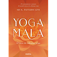 Yoga Mala: O livro do ashtanga yoga