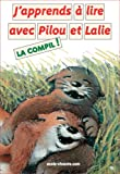 J'apprends à lire avec Pilou et Lalie
