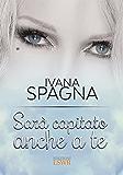 Sarà capitato anche a te (Italian Edition)