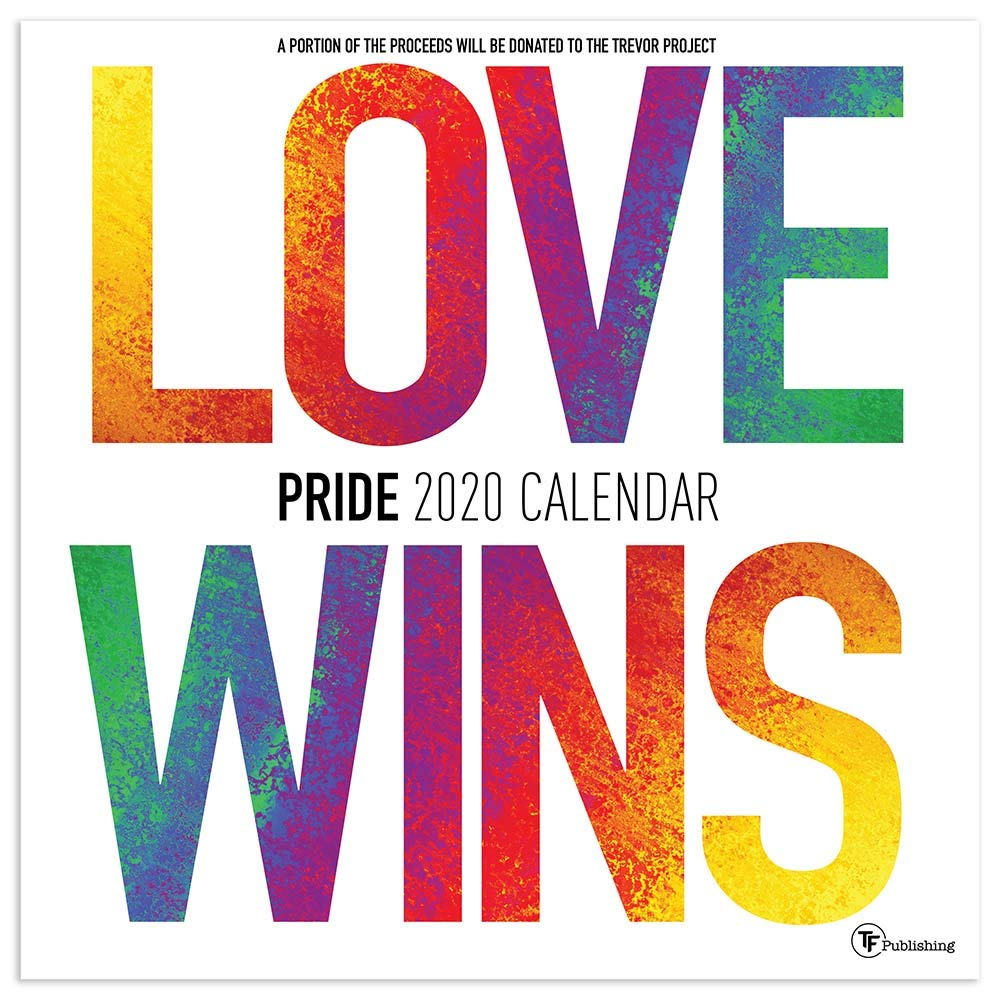 Gay Pride 2020 Calendar 2020 LGBT Pride Wall Calendar: TF Publishing: 9781643320632