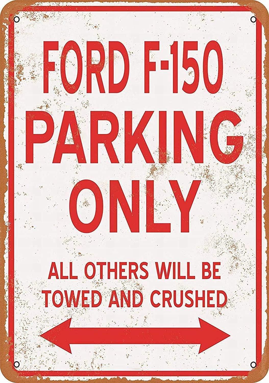 NOT Ford F-150 Parking Only Metall Wand Plakat Grafik Vintage warnung h/ängende Restaurant Bar Geburtstag sfeier Weihnachten