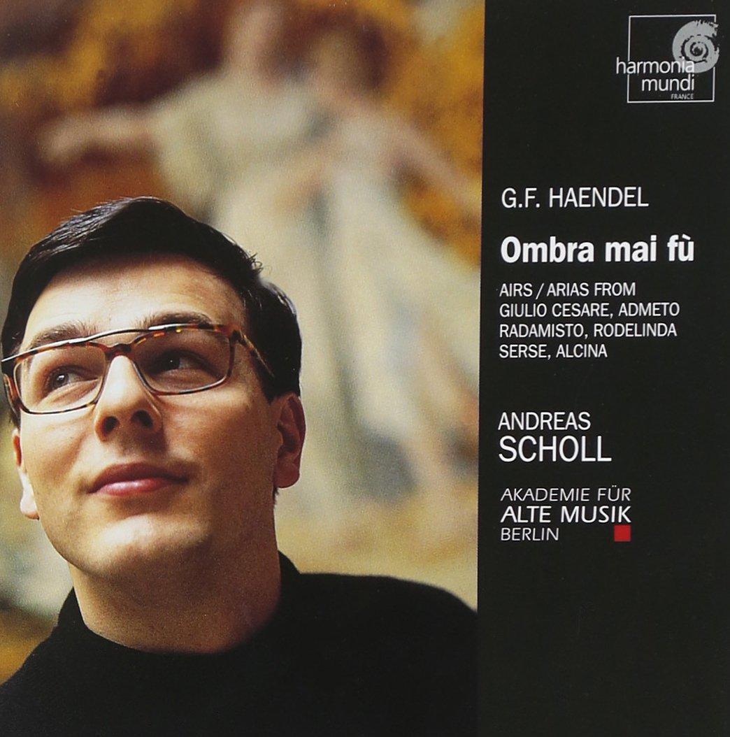Handel: Ombra Mai Fu, Arias from Giulio Cesare, Admeto, Radamisto, Rodelinda, Serse, Alcina by HARMONIA MUNDI