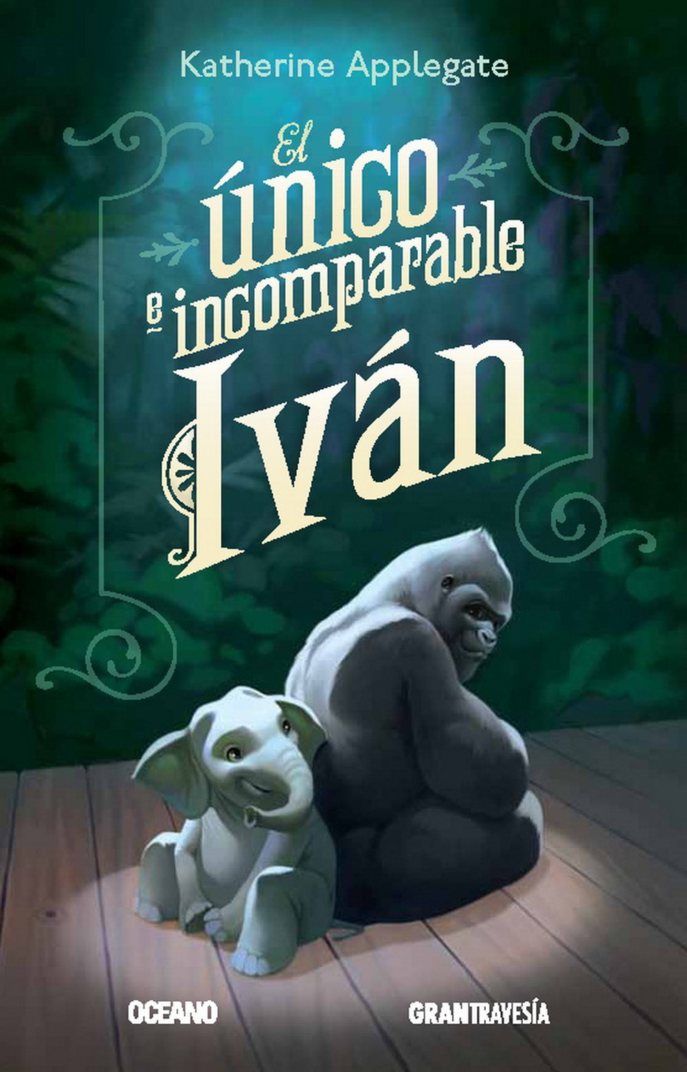 El único e incomparable Iván (Spanish Edition)
