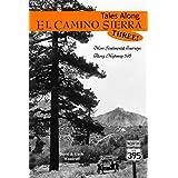 Tales Along El Camino Sierra, Three!: More Sentimental Journeys Along Highway 395