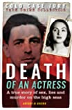 Death of an Actress: A true story of sex, lies and murder on the high seas (Cold Case Jury)