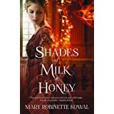 Shades of Milk and Honey (The Glamourist Histories) [Paperback] Mary Robinette Kowal