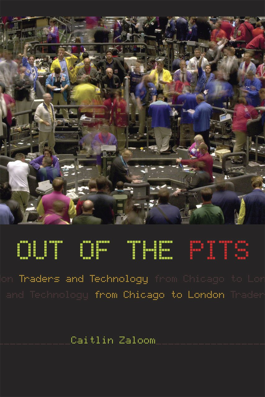 Read Online Out of the Pits: Traders and Technology from Chicago to London pdf