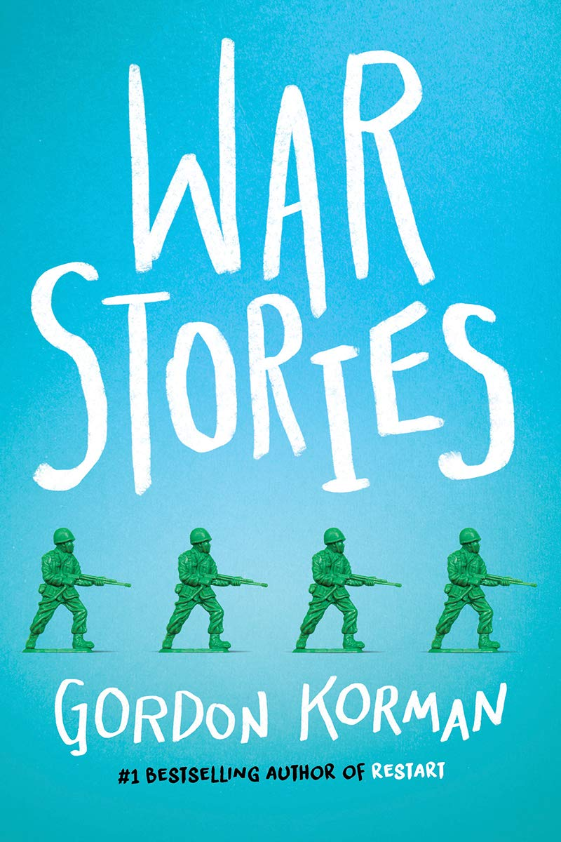 War Stories: Korman, Gordon: 9781338290202: Amazon.com: Books