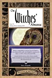 The Witches' Almanac: Issue 32 (Witches' Almanac: Complete Guide to Lunar Harmony)