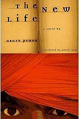 The New Life: A Novel Kindle Edition