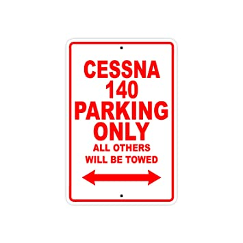 Cessna 140 Parking Only All Others Will Be Towed Plane Jet Pilot