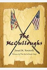 The McCulloughs: Volume 2 of the McCullough Saga Kindle Edition