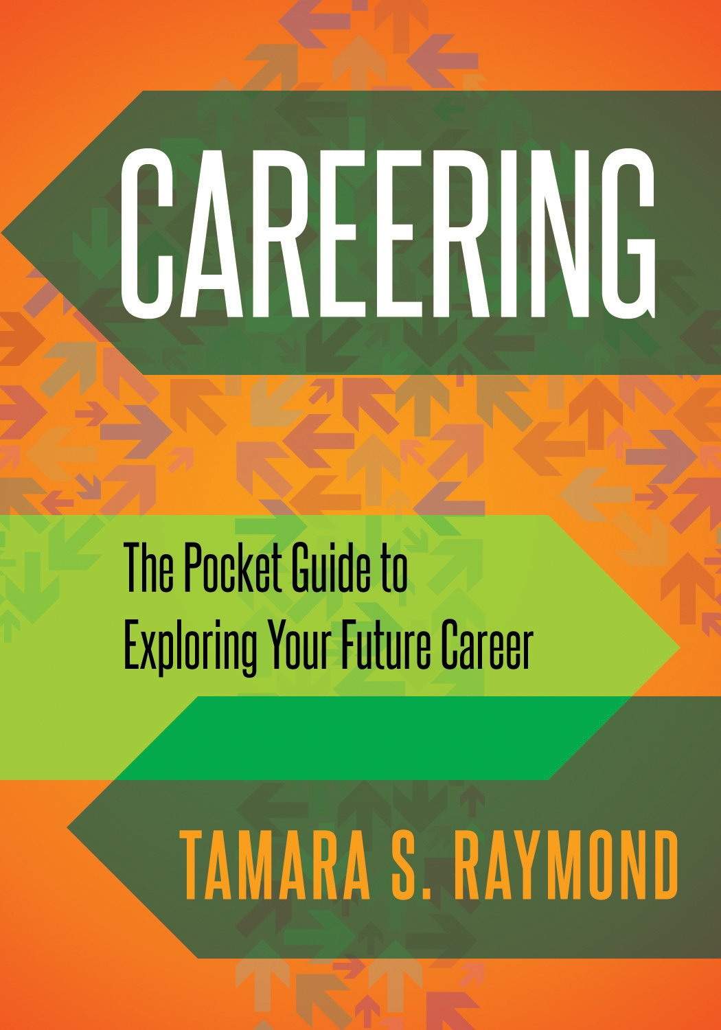 Careering: The Pocket Guide to Exploring Your Future Career