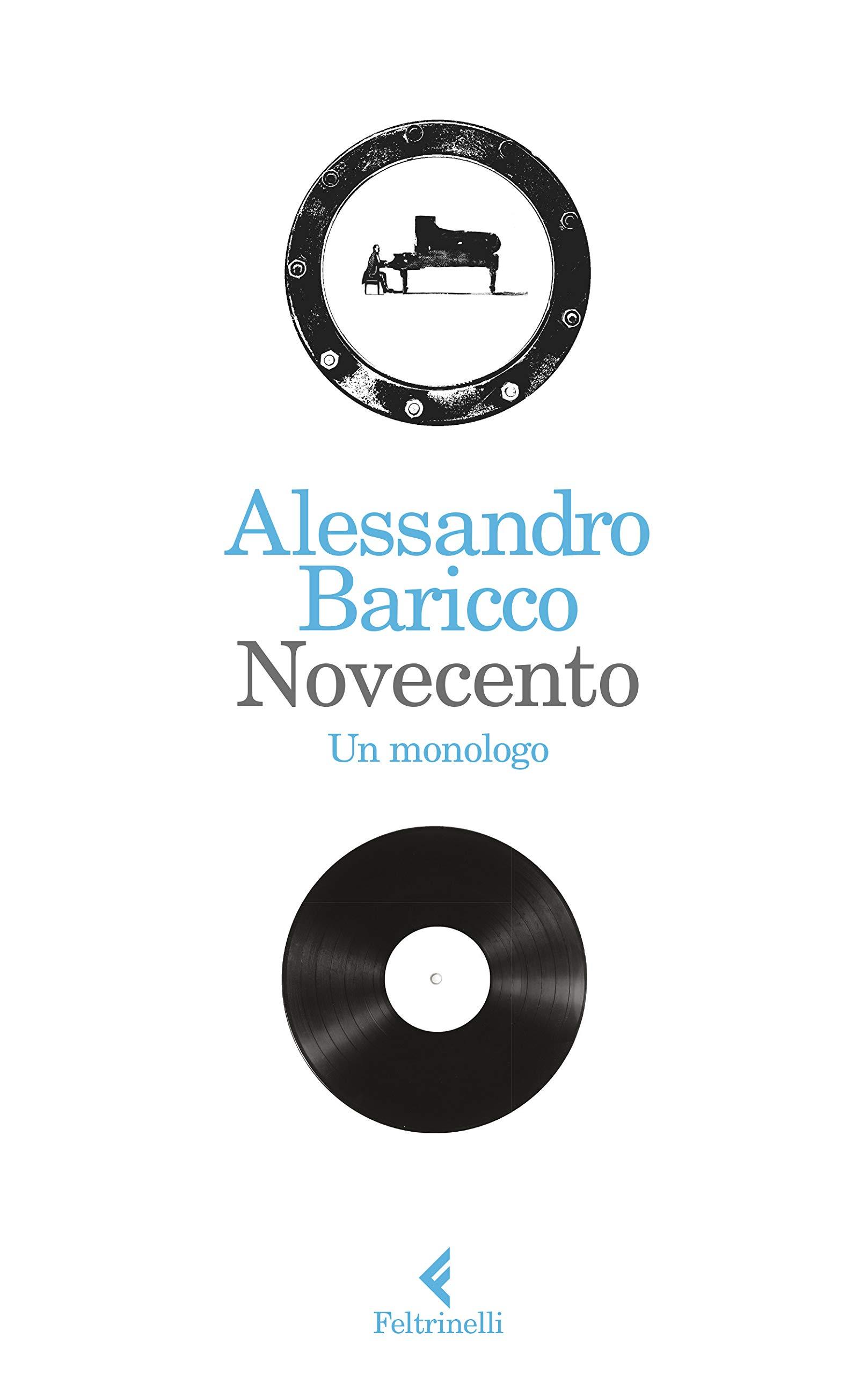 Novecento Un Monologo Wiring Library 1934 Plymouth Coupe Diagram Amazoncouk Alessandro Baricco 9788807031212