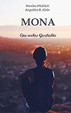 Mona - Eine wahre Geschichte