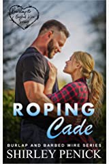 Roping Cade: Burlap and Barbed Wire Kindle Edition