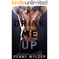 Drink Me Up: An Enemies to Lovers Romance