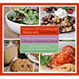 Prevention RD's Cooking and Baking with Almond Flour: 75 Tasty and Satisfying Recipes to Promote a Gluten-Free Lifestyle