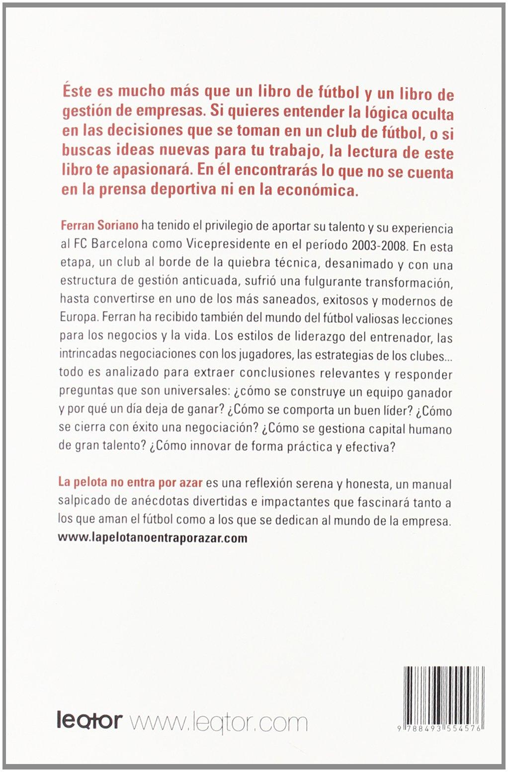 Pelota no entra por azar, La (Spanish Edition)