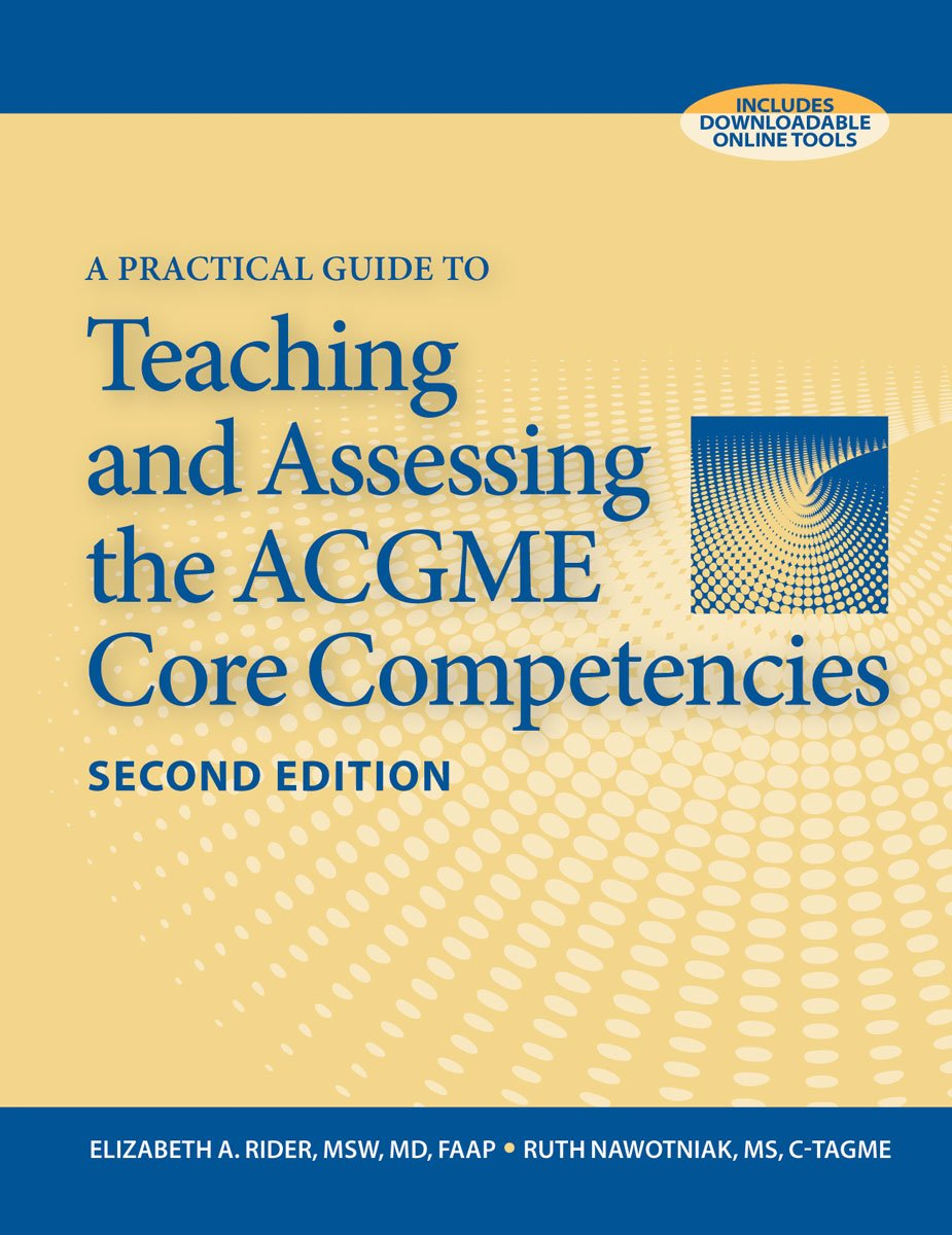 Buy A Practical Guide To Teaching And Assessing The Acgme Core