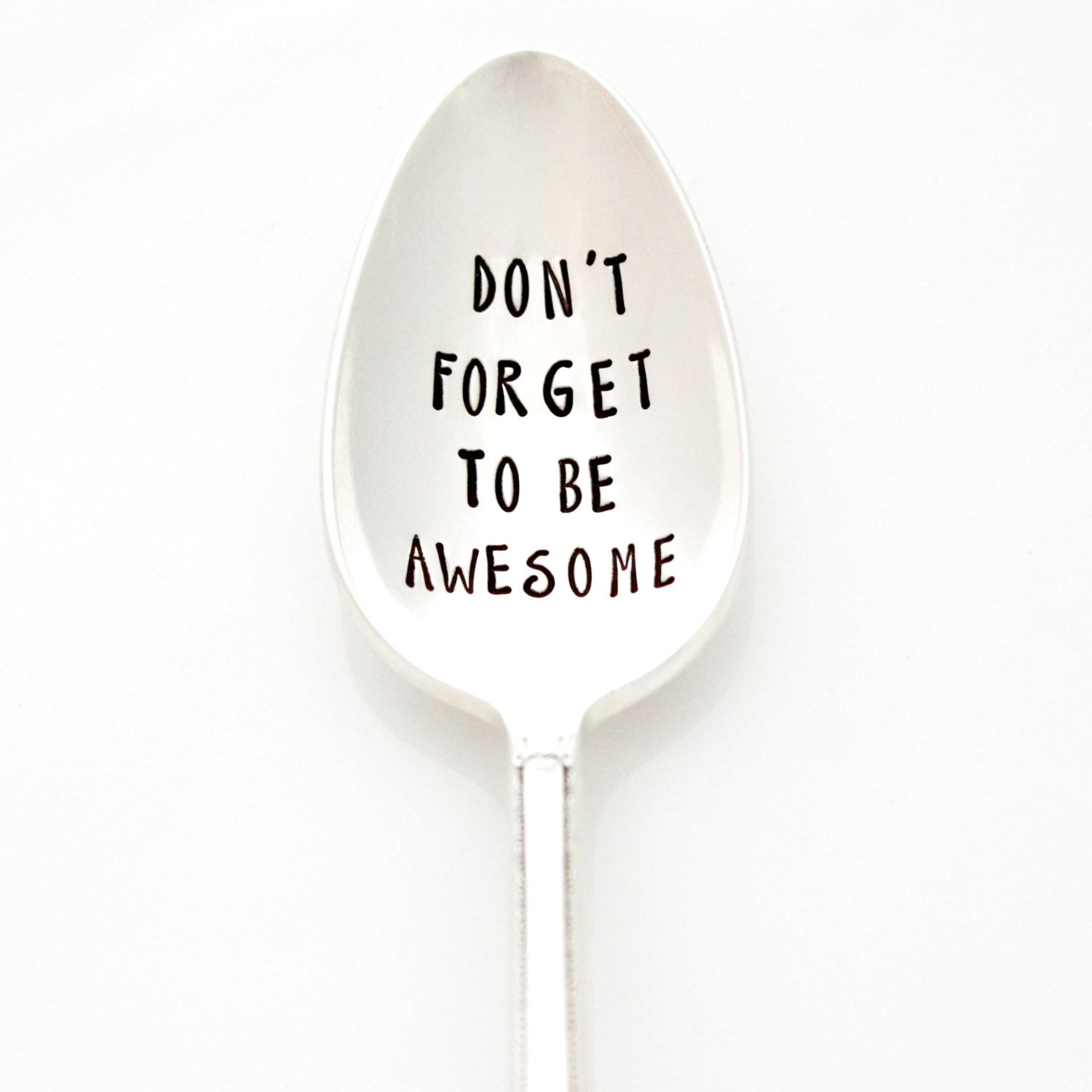Don't Forget to be Awesome. Hand Stamped Vintage Spoon. Engraved Silverware by Milk & Honey. Part of the Martha Stewart American Made Market.