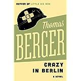 Crazy in Berlin: A Novel (Carlo Reinhart Book 1)