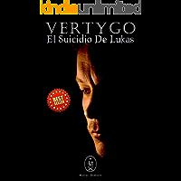Vertygo — El Suicidio de Lukas