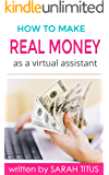 How to Make Real Money as a Virtual Assistant