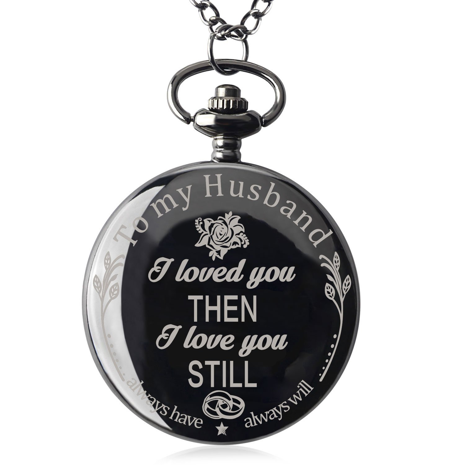 Pocket Watch with Chain Necklace To My Husband Anniversary Gift from Wife for Him (I Love You Still)