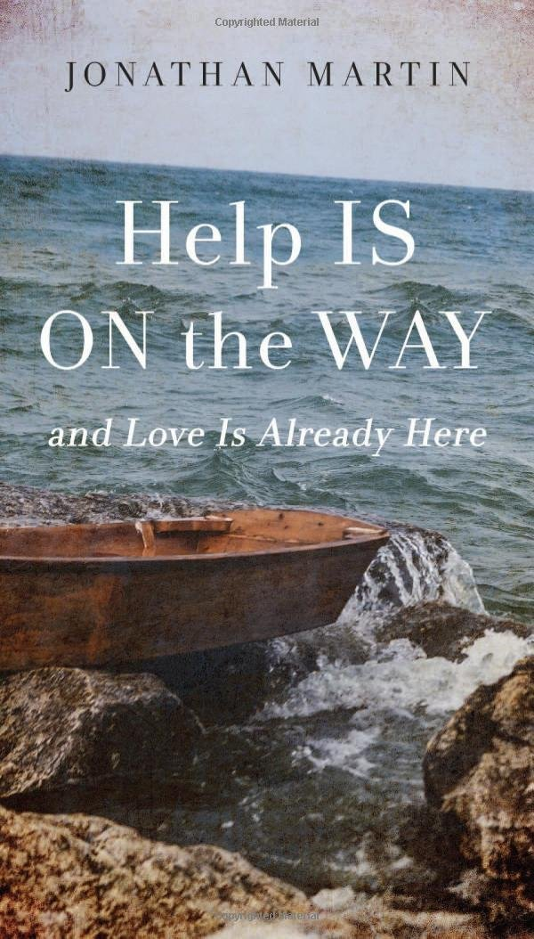 Download Help Is on the Way: And Love Is Already Here ebook