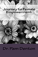 Journey to Female Empowerment Paperback