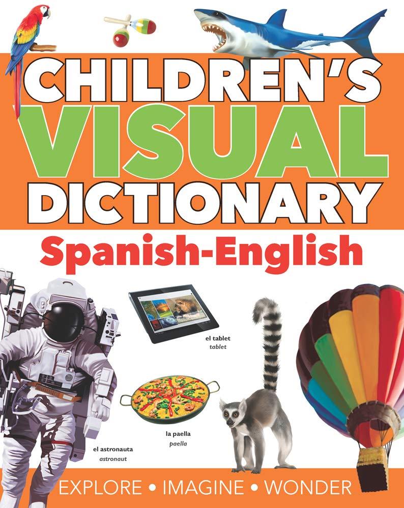 Children's Visual Dictionary  Spanish English  Children's Visual Dictionaries