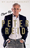 Cheer Up Peter Reid: My Autobiography