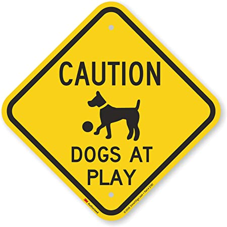Slow Dogs At Play Print Fun Poster Yard Outside Road Street Fence Single Sign