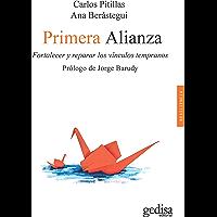 Primera alianza: Fortalecer y reparar los vínculos tempranos (Psicología / Resiliencia nº 100629)
