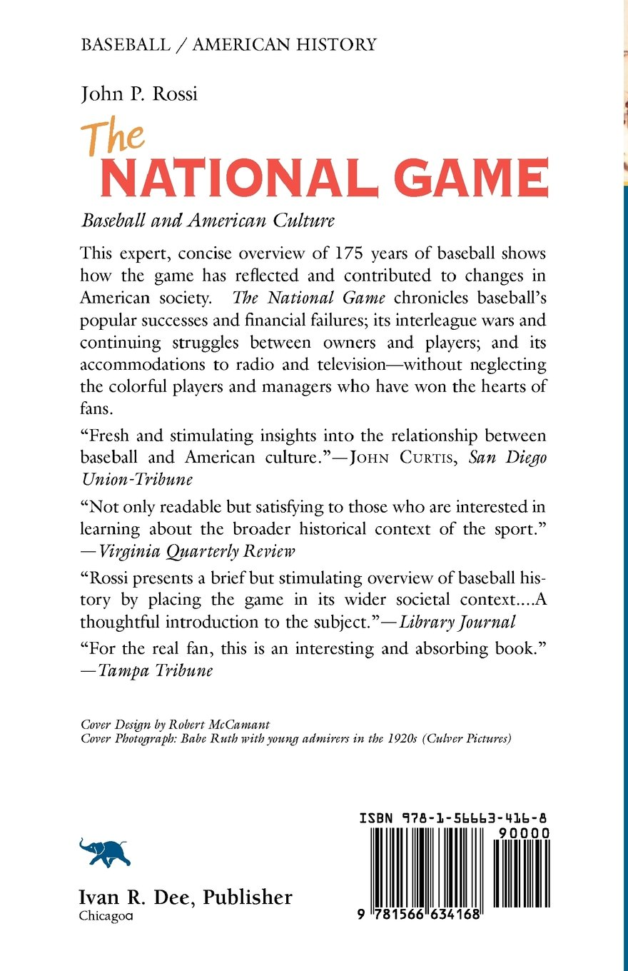 The National Game: Baseball And American Culture: John P Rossi:  9781566634168: Amazon: Books