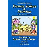 Funny Jokes Stories Bütün Seviyeler Için Ingilizce-Türkçe Fıkralar