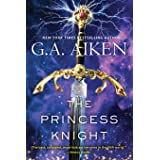 The Princess Knight (The Scarred Earth Saga)