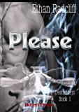 PLEASE (Death Riders Book 1)
